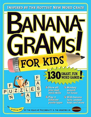 BananaGrams for Kids By Leighton, Robert/ Shenk, Mike/ Goldstein, Amy