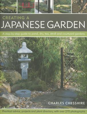 Creating a Japanese Garden By Chesshire, Charles