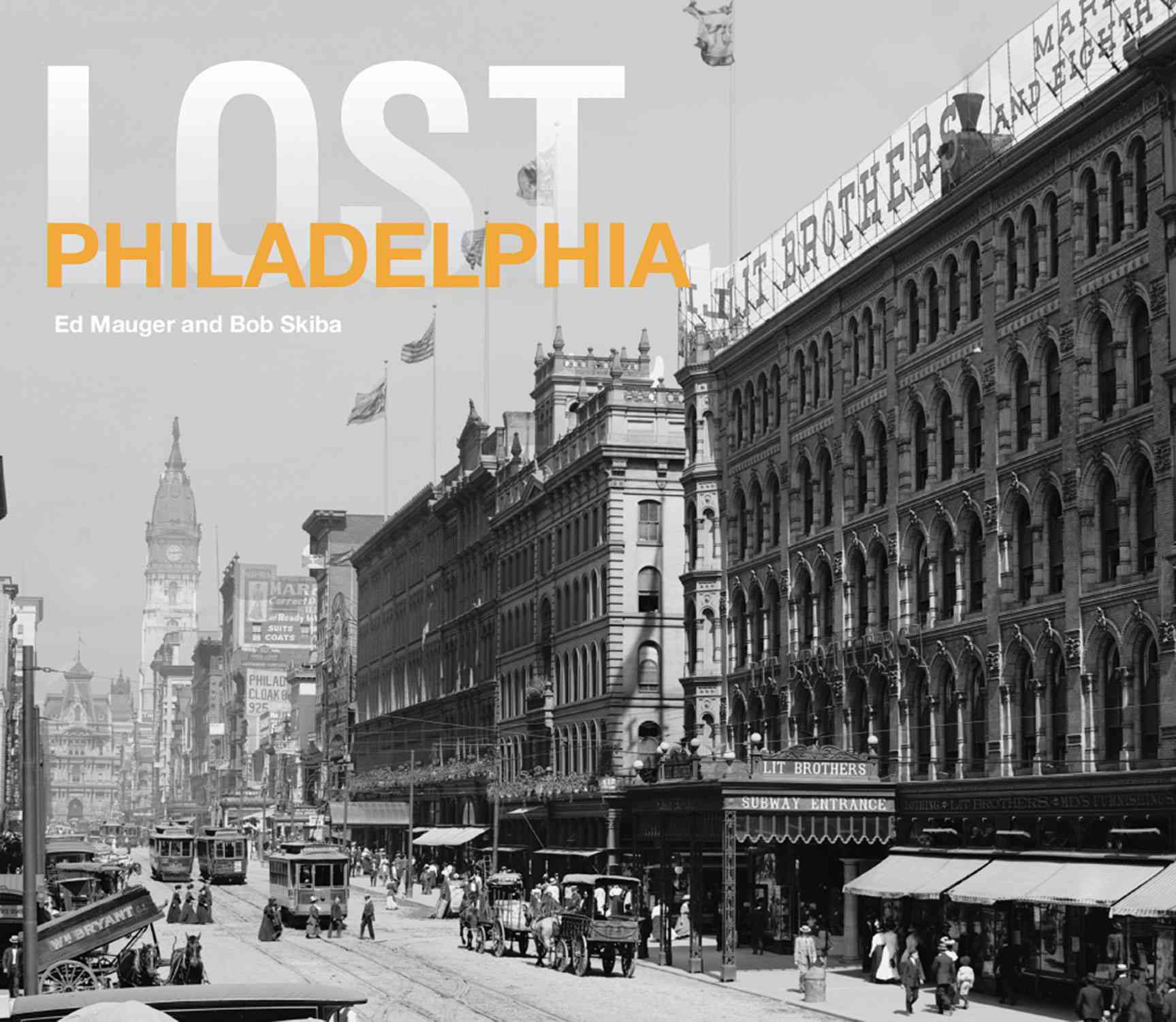 Lost Philadelphia By Mauger, Ed